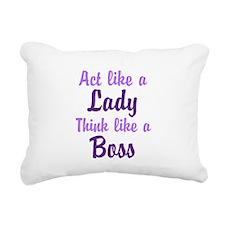 Act Like a Lady Think like a Boss Rectangular Canv
