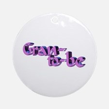 Gran-to-be Ornament (Round)