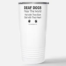 Funny Deaf dog Travel Mug