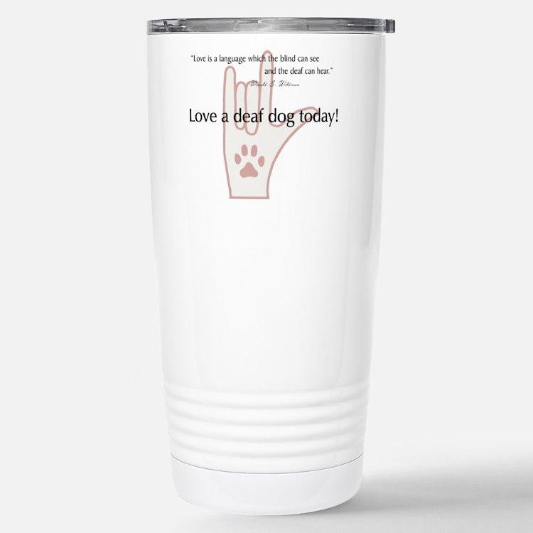 Cute Deaf dog Travel Mug