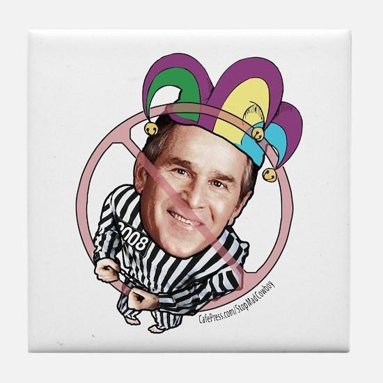 Pity the Fool Anti-Bush Tile Coaster