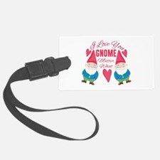 Love You Gnome Luggage Tag