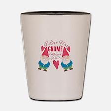 Love You Gnome Shot Glass