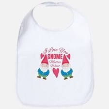 Love You Gnome Bib