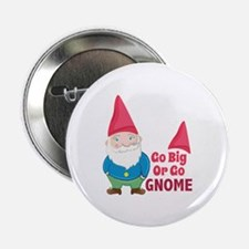 "Go Gnome 2.25"" Button (10 pack)"
