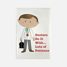 Doctors Do It.... Rectangle Magnet