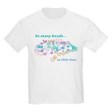 So Many Beads T-Shirt