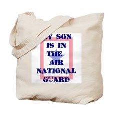 My son is in the Air National Tote Bag