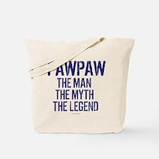 Badass PawPaw Man Myth Legend Tote Bag