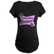Practice makes pregnant T-Shirt