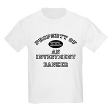 Property of an Investment Banker T-Shirt