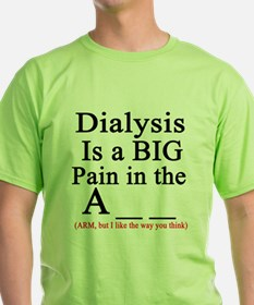 Funny Dialysis T-Shirt