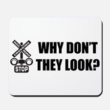 Why Don't They Look? (B) Mousepad