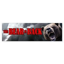 The Bear is Back bumper sticker
