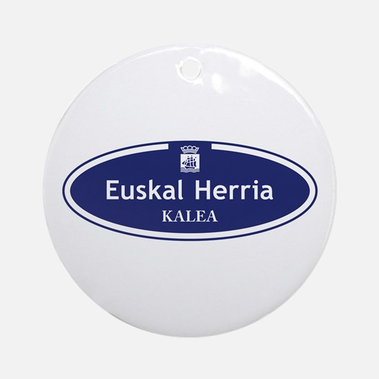 Euskal Herria Kalea, San Sebastian, Round Ornament