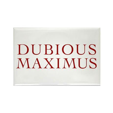 Dubious Maximus Rectangle Magnet