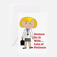 Doctors Do It.... Greeting Card