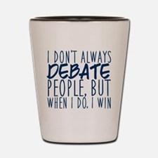 Debate Winner Shot Glass