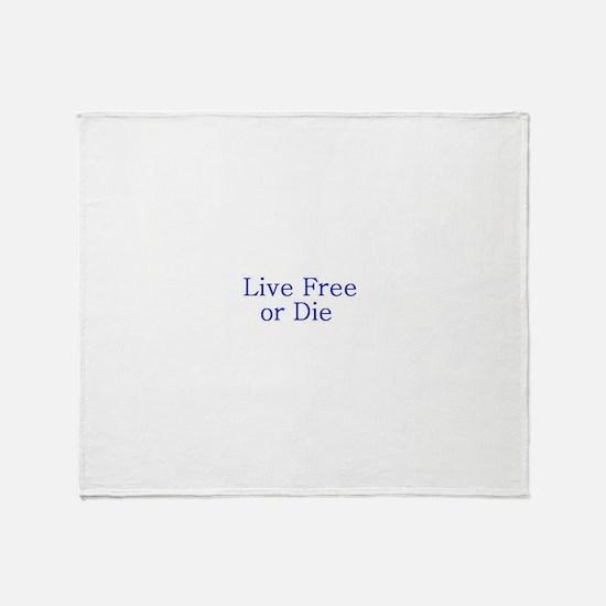 Live Free or Die Throw Blanket