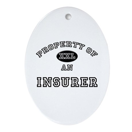 Property of an Insurer Oval Ornament