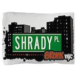Shrady Pl Pillow Sham