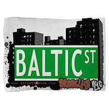 Baltic street, BROOKLYN, NYC Pillow Sham