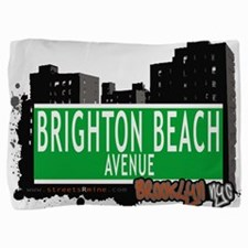Brighton Beach avenue, BROOKLYN, NYC Pillow Sham