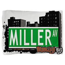 MILLER AV, BROOKLYN, NYC Pillow Sham