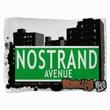 NOSTRAND AVENUE, BROOKLYN, NYC Pillow Sham
