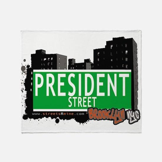 PRESIDENT STREET, BROOKLYN, NYC Throw Blanket
