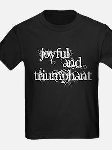 Joyful and Triumphant T-Shirt