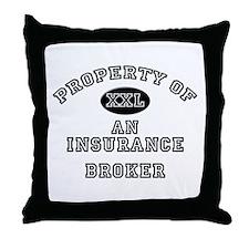 Property of an Insurance Broker Throw Pillow