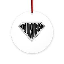 SuperCurler(metal) Ornament (Round)