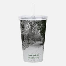 Wander Forth and Seek Acrylic Double-wall Tumbler