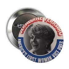 """Unique Geraldine ferraro 2.25"""" Button (10 pack)"""