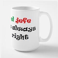 el jefe always right Large Mug