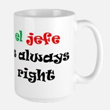 el jefe always right Mug