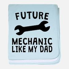 Future Mechanic Like My Dad baby blanket