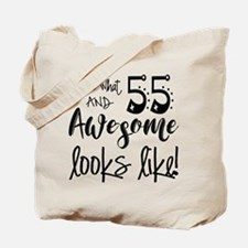 Awesome 55 Years Old Tote Bag