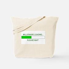 Millioniare loading... Tote Bag