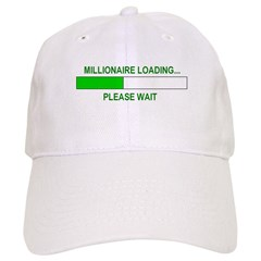 Millioniare loading... Baseball Cap
