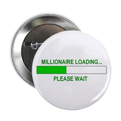 "Millioniare loading... 2.25"" Button (10 pack)"