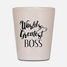 World's Greatest Boss Shot Glass