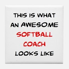 awesome softball coach Tile Coaster