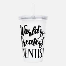World's Greatest Denti Acrylic Double-wall Tumbler