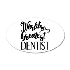 World's Greatest Dentist Wall Decal