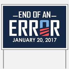 End Of An Error Yard Sign