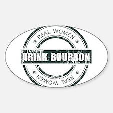 Real Women Drink Bourbon Decal