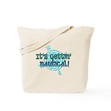 gettin nautical Tote Bag