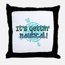 gettin nautical Throw Pillow